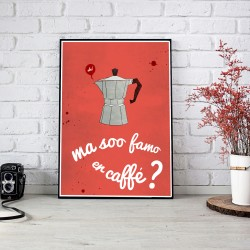 Ma soo famo er caffè ?